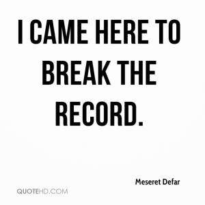 meseret-defar-quote-i-came-here-to-break-the-record